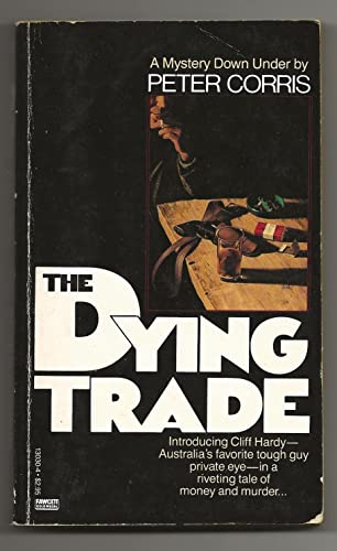 The Dying Trade: Corris, Peter