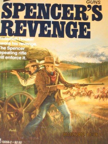 Spencer's Revenge (The Long Guns): Miller, Jim