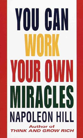 9780449130667: You Can Work Your Own Miracles
