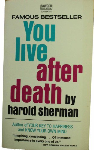 9780449131039: You Live After Death
