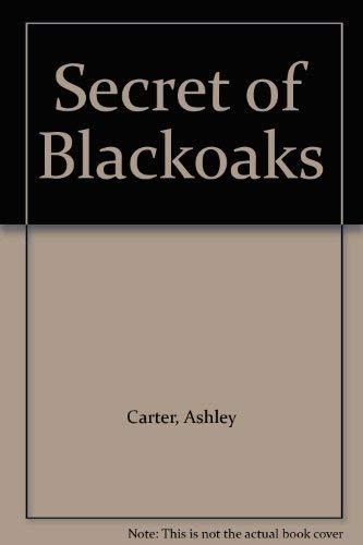 9780449131923: Secret of Blackoaks