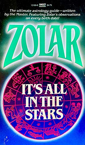 9780449131992: It's All in the Stars: A Treatise on Astrology with a Comprehensive Horoscope for Everyone