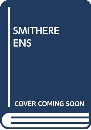 9780449132227: Smithereens