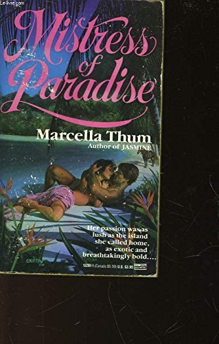 Mistress of Paradise: Thum, Marcella
