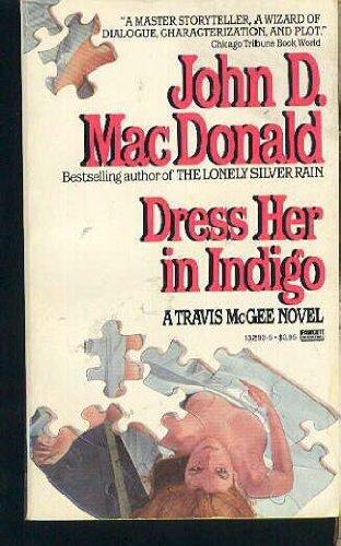 9780449132937: Dress Her in Indigo