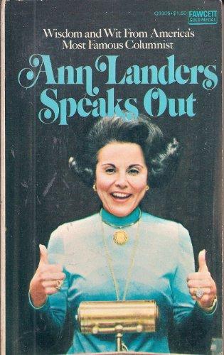 Ann Landers Speaks Out: Ann Landers