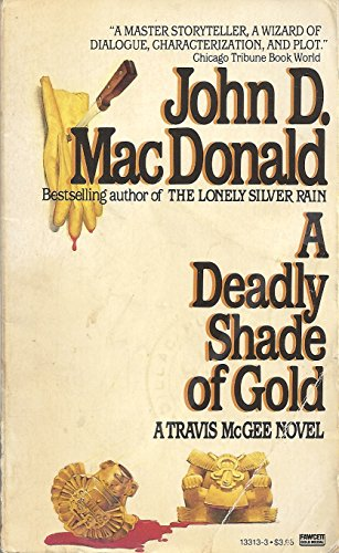 9780449133132: A Deadly Shade of Gold
