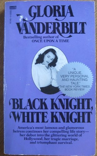 Black Knight, White Knight: Vanderbilt, Gloria
