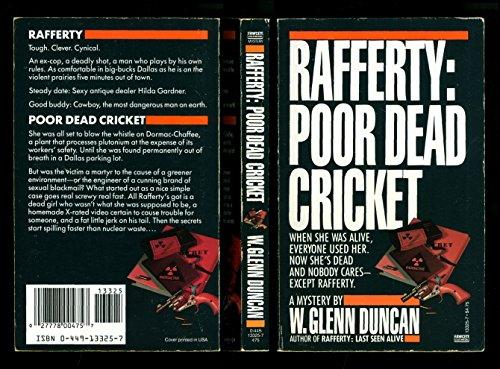 Rafferty: Poor Dead Cricket: Duncan, W. Glenn