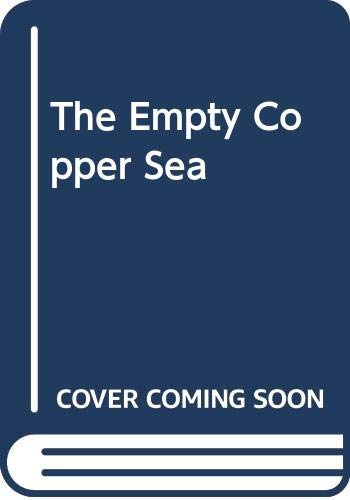 9780449133330: The Empty Copper Sea