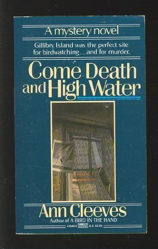 9780449133484: Come Death and High Water (George and Molly Palmer-Jones Mysteries)