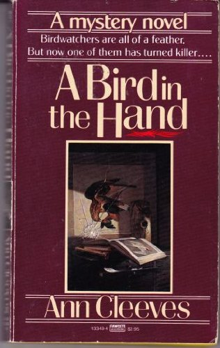 9780449133491: A Bird in the Hand