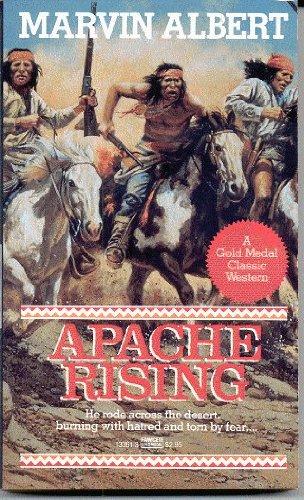 9780449133613: Apache Rising