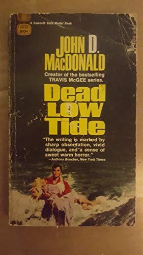 9780449134313: Dead Low Tide