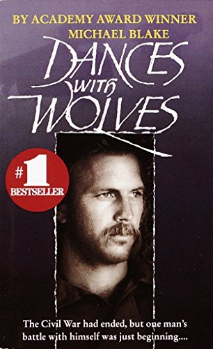 Dances With Wolves (First Edition): Blake, Michael