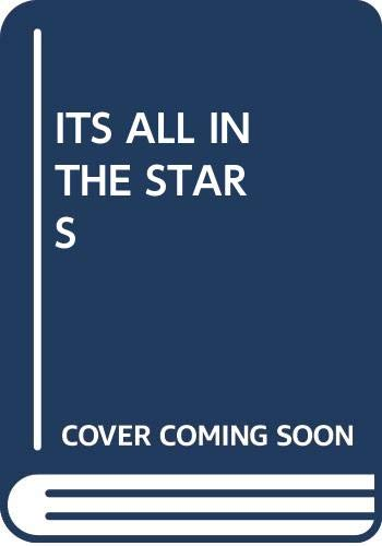 9780449135662: Its All in the Stars