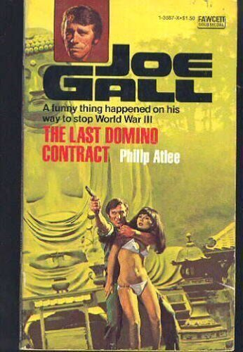 The Last Domino Contract (Joe Gall): Philip ATLEE