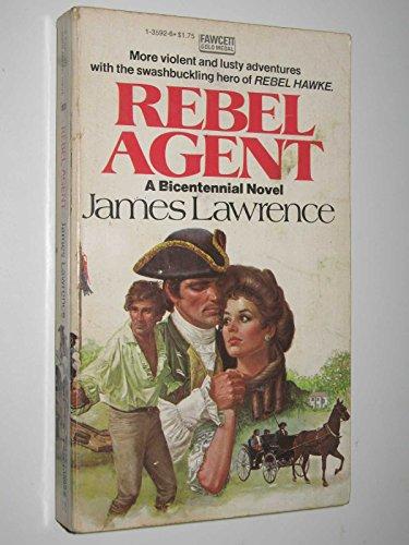 9780449135921: Rebel Agent
