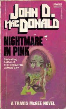 9780449136034: Nightmare in Pink (Travis McGee, #2)