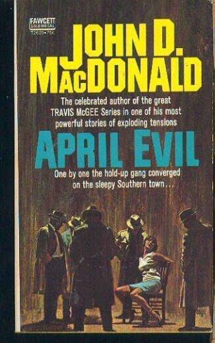 April Evil: John D. Macdonald