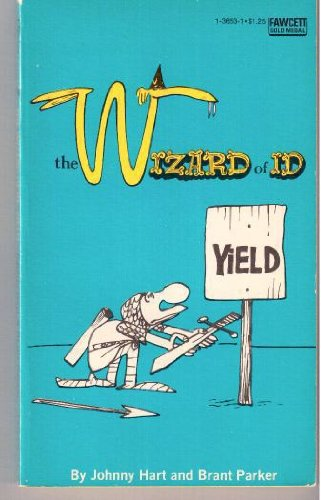 The Wizard of Id: Yield (9780449136539) by Johnny Hart; Brant Parker