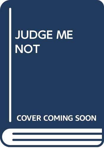 Judge Me Not: MacDonald, John D.