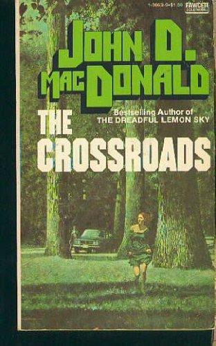 9780449136638: Crossroads