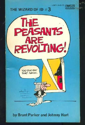 PEASANTS ARE REVOLT: Johnny Hart, Brant Parker