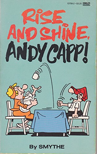 Rise Shine Andy Capp: Smythe, Reggie
