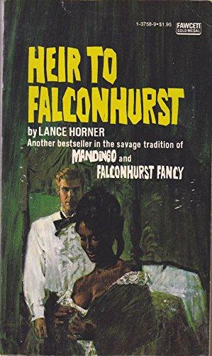 9780449137581: HEIR TO FALCONHURST