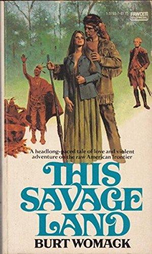 9780449137932: This Savage Land