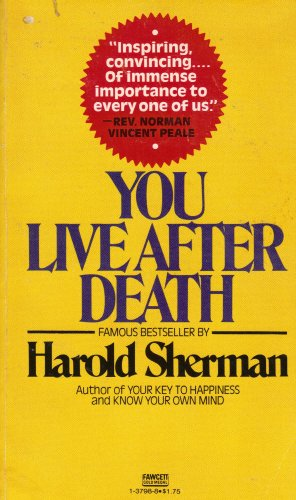 9780449137987: You Live After Death