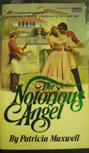 9780449138250: The Notorious Angel
