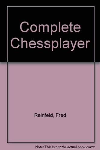 9780449138540: Complete Chessplayer