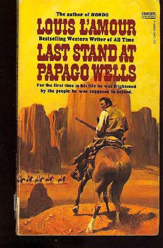9780449138809: LAST STAND PAPAGO WELLS