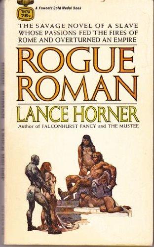 Rogue Roman: Lance Horner