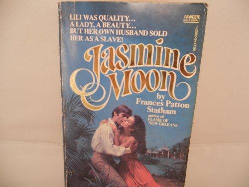 Jasmine Moon: Statham, frances patton