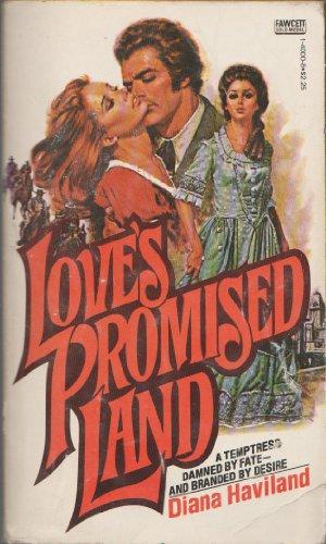 Love's Promised Land: Haviland, Diana