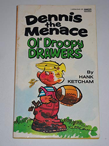 9780449140048: Dennis the Menace Ol Droopy Drawers
