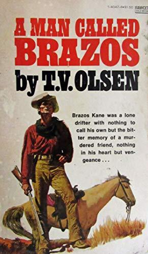 9780449140475: A Man Called Brazos