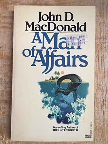 Man of Affairs: MacDonald, John D.