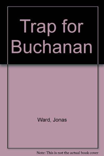 9780449140826: TRAP FOR BUCHANAN