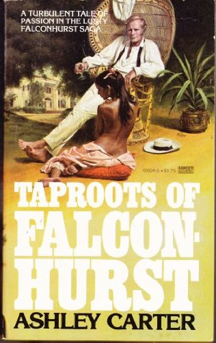 9780449140901: Taproots of Falconhurst