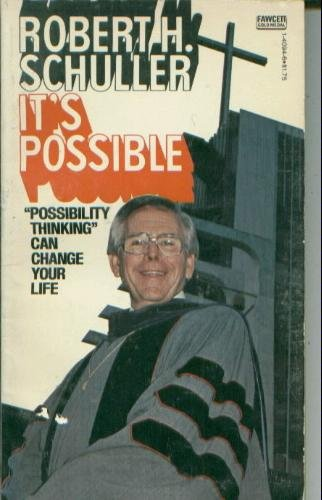 Its Possible (0449140946) by Robert Schuller