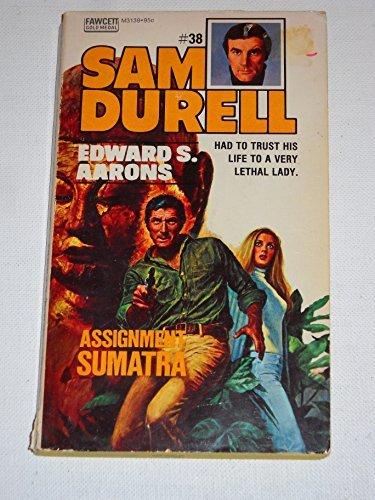 Assignment: Sumatra (Sam Durell, No. 38): Aarons, Edward S