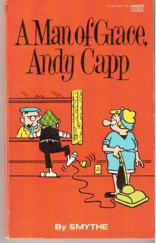 A Man of Grace, Andy Capp