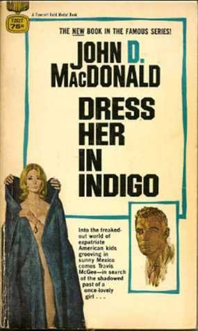 9780449141700: Dress Her in Indigo