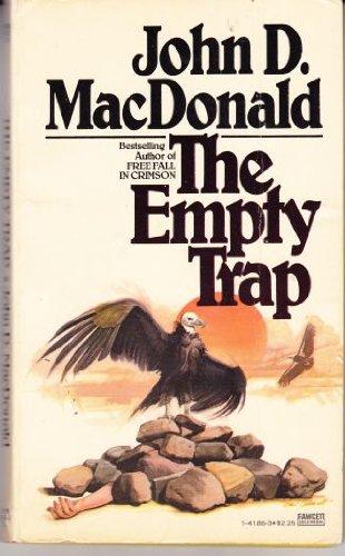 The Empty Trap: MacDonald, John D.
