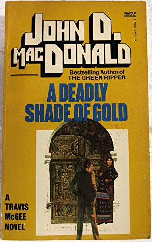 9780449142219: A Deadly Shade of Gold