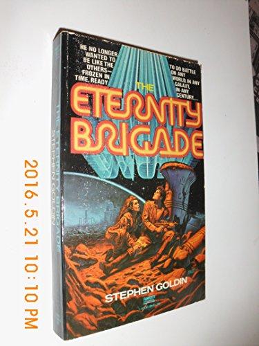 9780449143360: The Eternity Brigade